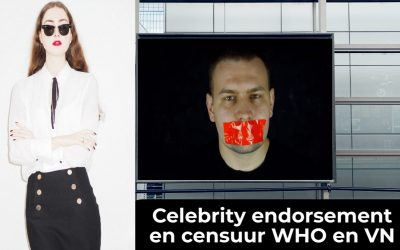 Celebrity endorsement en censuur ingezet door de WHO en VN